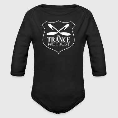 In Trance We Trust - Babies One Piece - Black - Long Sleeve Baby Bodysuit