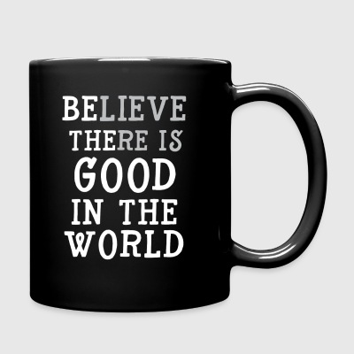 Be the Good in the World Mug - Full Color Mug
