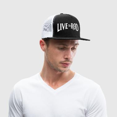 LIVE TO ROD Logo trucker hat - Trucker Cap