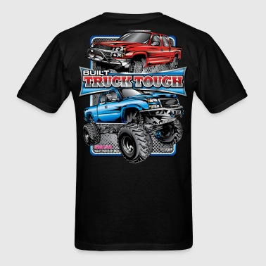 Built Truck Tough T-Shirts - Men's T-Shirt