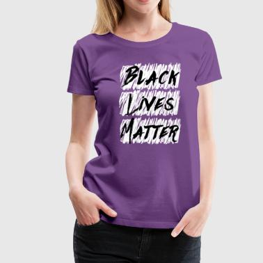 Black Lives Matter (Ladies, Premium) - Women's Premium T-Shirt