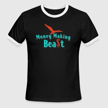 Money Making Beast - Men's Ringer T-Shirt