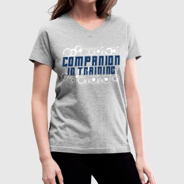 Companion in Training - Women's V-Neck T-Shirt