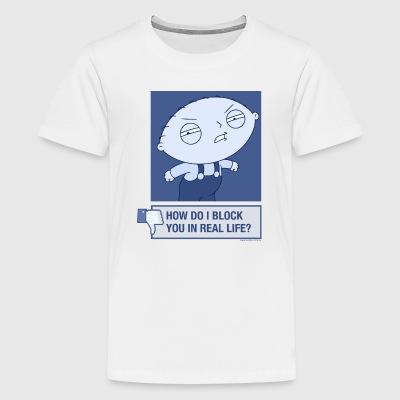 Family Guy Block You In Real Life - Kids' Premium T-Shirt