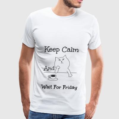 Wait for Friday - Men's Premium T-Shirt