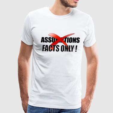 Facts ONLY - Men's Premium T-Shirt