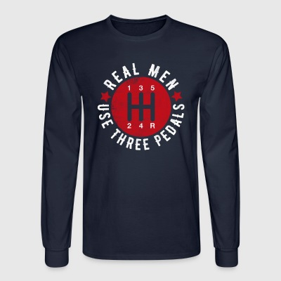 Real Men Use Three Pedals - Men's Long Sleeve T-Shirt