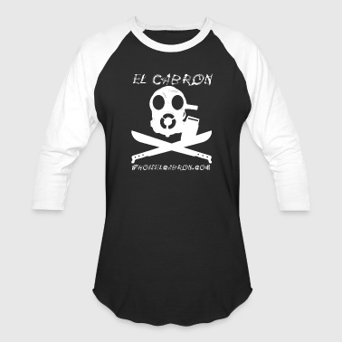 Who is El Cabron baseball tee - Baseball T-Shirt