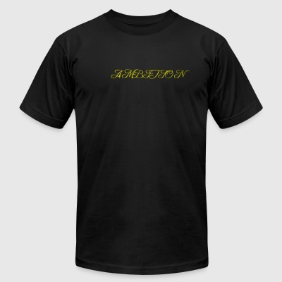 Ambition - Men's T-Shirt by American Apparel