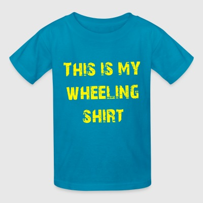 This is my wheeling shirt - Kids' T-Shirt