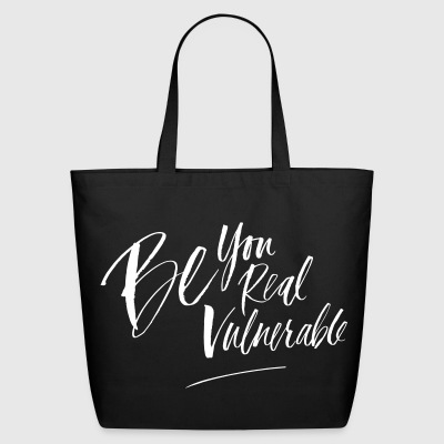 Be vulnerable tote - Eco-Friendly Cotton Tote