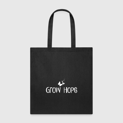 Grow Hope Tote Bag - Tote Bag
