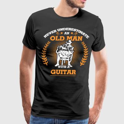 Never underestimate an old man with a Guitar - Men's Premium T-Shirt