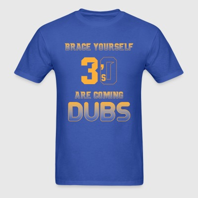 3's are coming - Men's T-Shirt