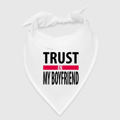 I trust in my boyfriend Caps - Bandana