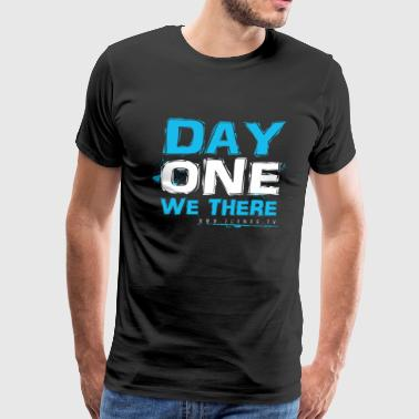 Day One We There (blue) - Men's Premium T-Shirt