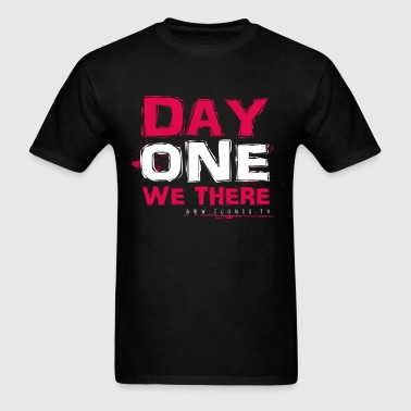 Day One We There (red) - Men's T-Shirt