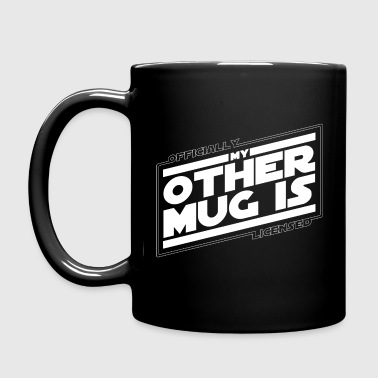 My Other Mug is Officially Licensed (Double Sided) - Full Color Mug