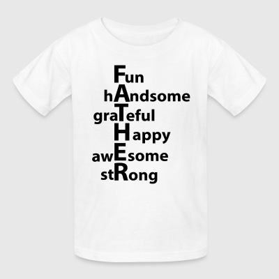 Father ( Handsome Grateful Happy Awesome Strong )  - Kids' T-Shirt