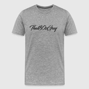 That80sGuy Bland T-Shirt (Logo 1) - Men's Premium T-Shirt