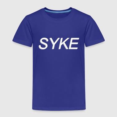 Syke Clothing - Toddler Premium T-Shirt