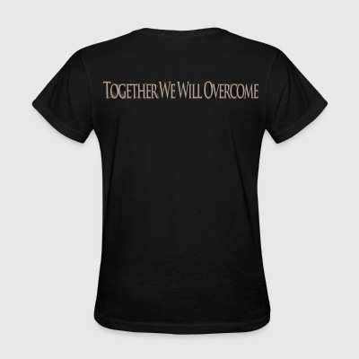 Together We Will Overcome T-Shirts - Women's T-Shirt