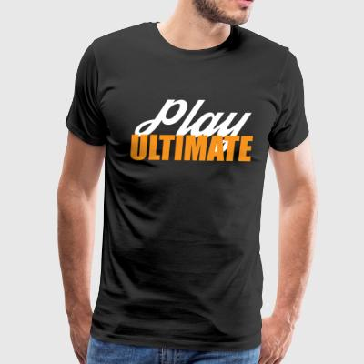 Ultimate Frisbee T-Shirt: Play Ultimate - Dark - Men's Premium T-Shirt
