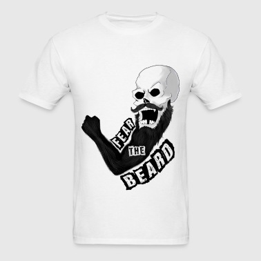 Fear The Beard T Shirt - Men's T-Shirt