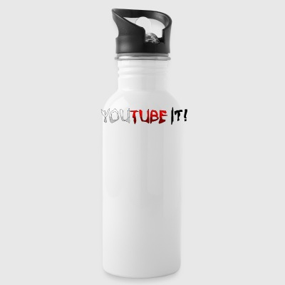 YOUTUBE IT! Water Bottle - Water Bottle