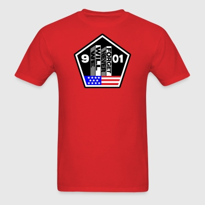 9-11 We Will Never Forget T-Shirts - Men's T-Shirt