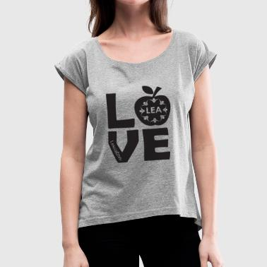Women's LEA LOVE - Women's Roll Cuff T-Shirt