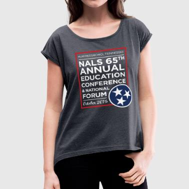 NALS 65th Conference - Women's Modern Design - Women's Roll Cuff T-Shirt