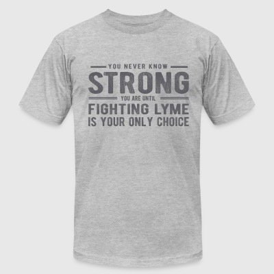 Fighting Lyme Strong - Men's T-Shirt by American Apparel