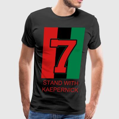 STAND WITH KAEPERNICK TEES - Men's Premium T-Shirt