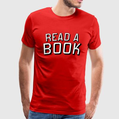 Read A Book - Men's Premium T-Shirt