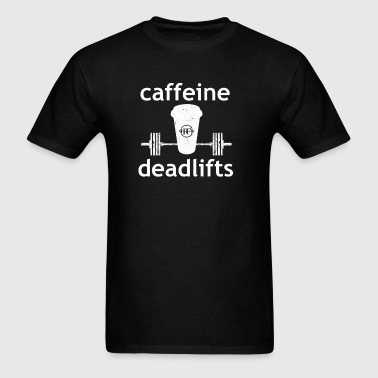 Caffeine & Deadlifts BLK - Men's T-Shirt