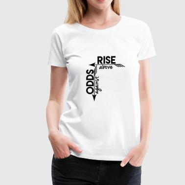 Rise Above Womens T - Women's Premium T-Shirt