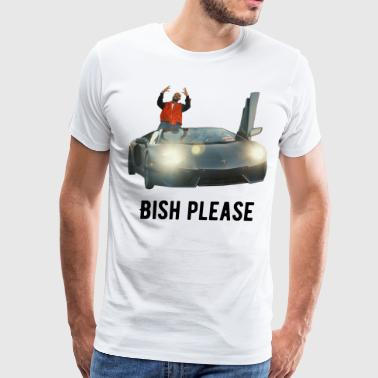 Bish Please - Men's Premium T-Shirt