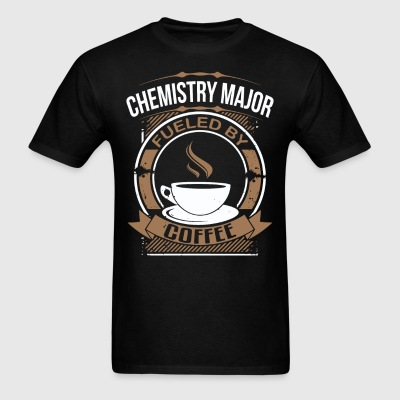Chemistry Major Fueled By Coffee Funny T-Shirt - Men's T-Shirt