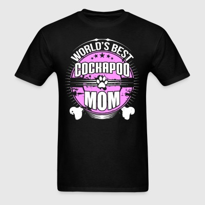World's Best Cockapoo Mom Dog Owner T-Shirt - Men's T-Shirt