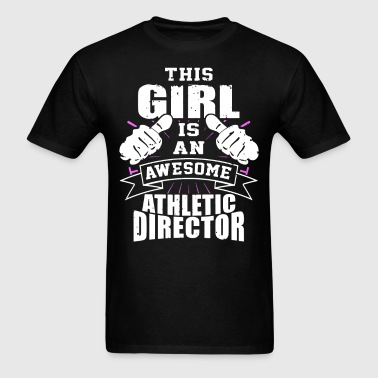 This Girl Is An Awesome Athletic Director Funny - Men's T-Shirt