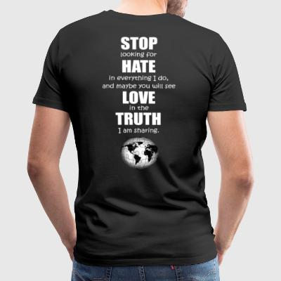 Stop Hate Love Truth - Men's Premium T-Shirt