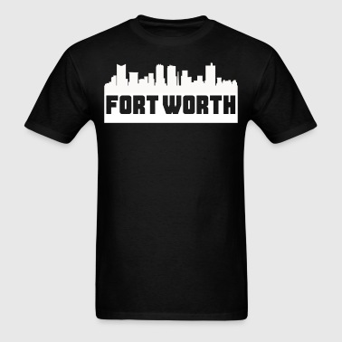Fort Worth Texas Skyline Silhouette - Men's T-Shirt