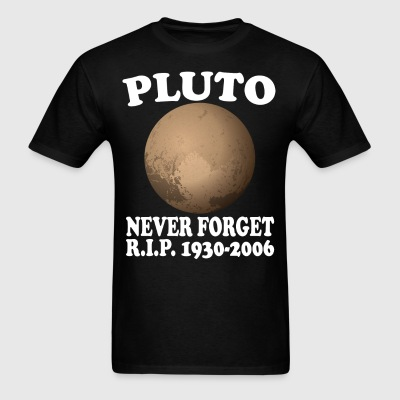 Pluto Never Forget R.I.P. 1930 - 2006 - Men's T-Shirt