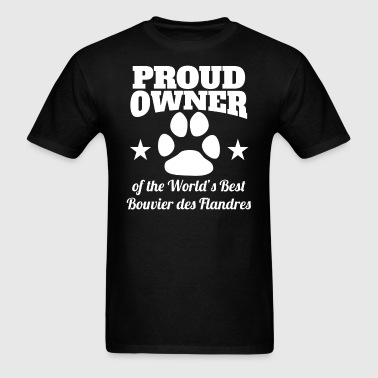 Owner Of The World's Best Bouvier des Flandres - Men's T-Shirt