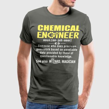 Chemical Engineer Shirt - Chemical Engineer Defini - Men's Premium T-Shirt