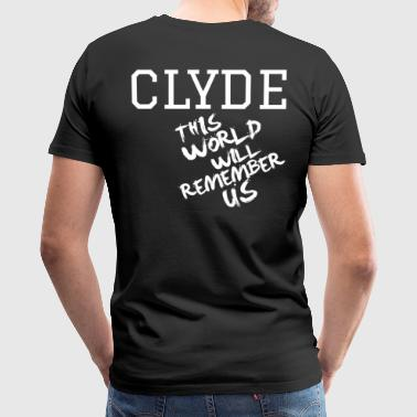 Valentine's Day Matching Couples Clyde Slogan - Men's Premium T-Shirt