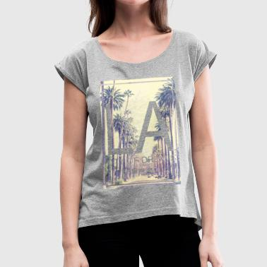 SmileyWorld Los Angeles City Of Dreams - Women's Roll Cuff T-Shirt