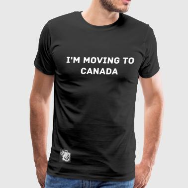 Moving To Canada Tee - Men's Premium T-Shirt