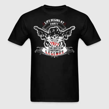 Life Begins at Fourty 1977 The Birth of Legends - Men's T-Shirt